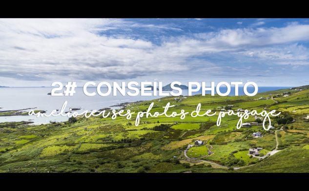 10 conseils pour améliorer ses photos de paysage en voyage
