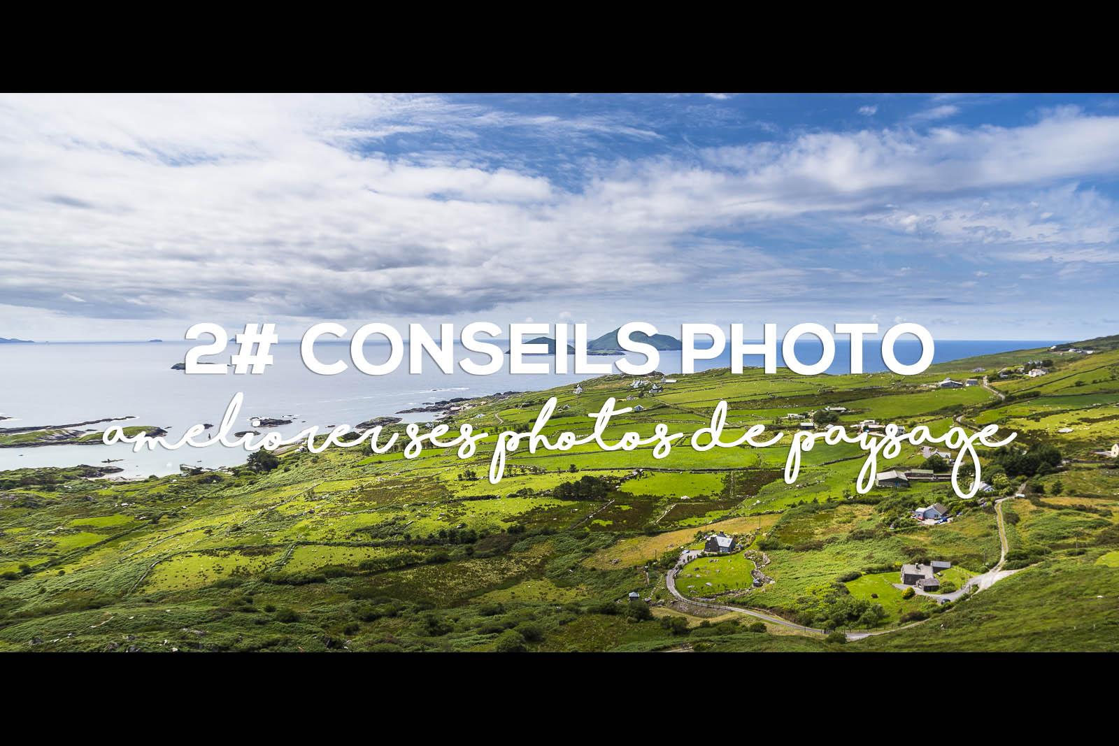 réussir ses photos de paysage