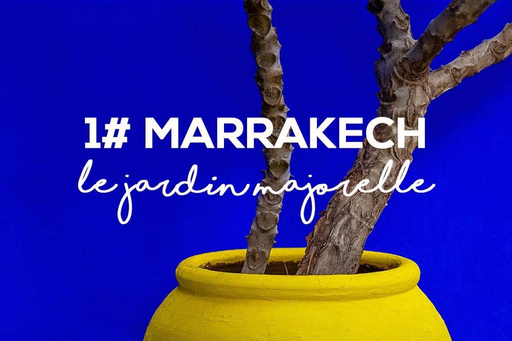 Le jardin majorelle de marrakech - Blog voyage